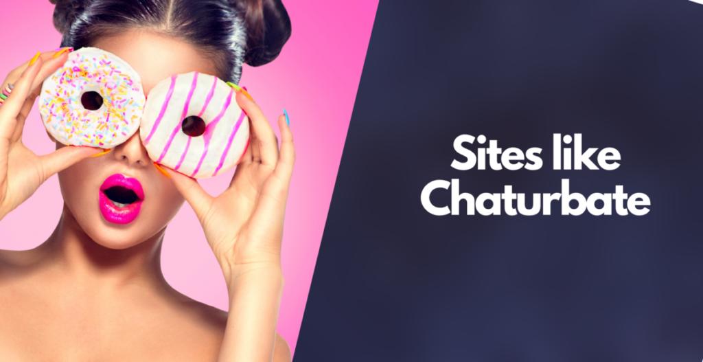 sites like chaturbate